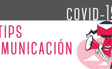 5 tips sobre comunicación en tiempos de COVID-19
