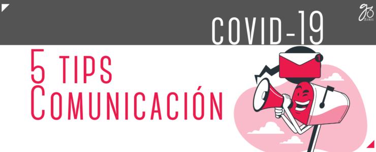 5 tips de comunicación en tiempos de COVID-19